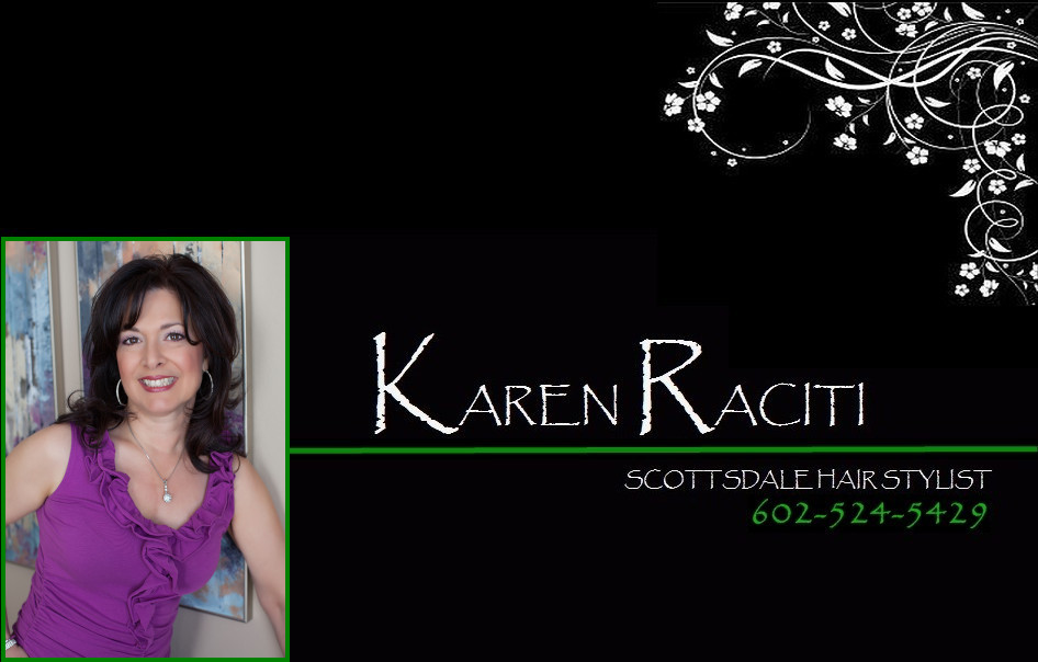 Scottsdale Hair Stylist Karen Raciti | Hair Salon